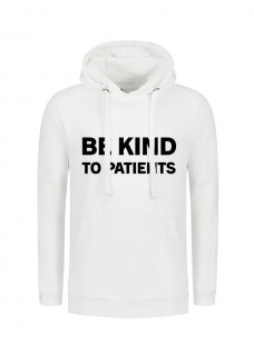 Sudadera Be Kind To Patients Blanca